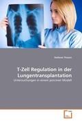 T-Zell Regulation in der Lungentransplantation