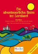 Die abenteuerliche Reise ins Lernland. Partitur