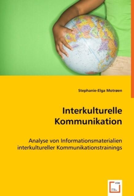 Interkulturelle Kommunikation als Buch von Step...