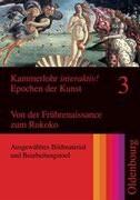 Kammerlohr interaktiv! Epochen der Kunst 3: Von der Frührenaissance zum Rokoko