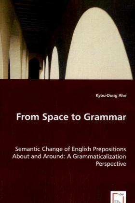 From Space to Grammar als Buch von Kyou-Dong Ahn