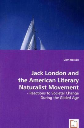 Jack London and the American Literary Naturalis...