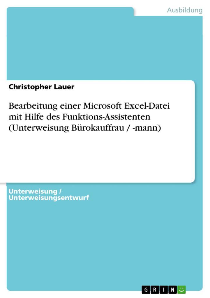 Bearbeitung einer Microsoft Excel-Datei mit Hil...