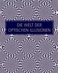 Die Welt der optischen Illusionen