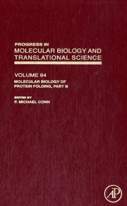 Molecular Biology of Protein Folding, Part B al...