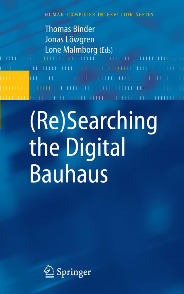 (Re)Searching the Digital Bauhaus als Buch von