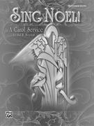 Sing Noel!: A Carol Service (Percussion), Score