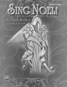 Sing Noel!: A Carol Service (Handbell), Score