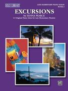 Excursions, Bk 2: 11 Original Piano Solos for Late Elementary Pianists