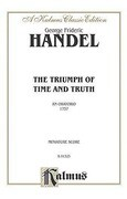 The Triumph of Time and Truth: Satb or Ssatb with Ssatb Soli, Miniature Score