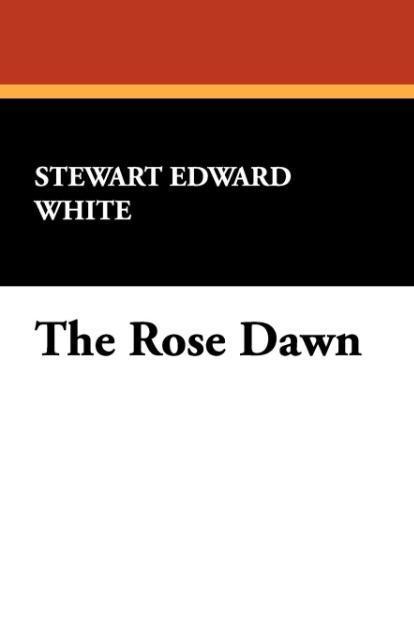 The Rose Dawn als Taschenbuch von Stewart Edwar...