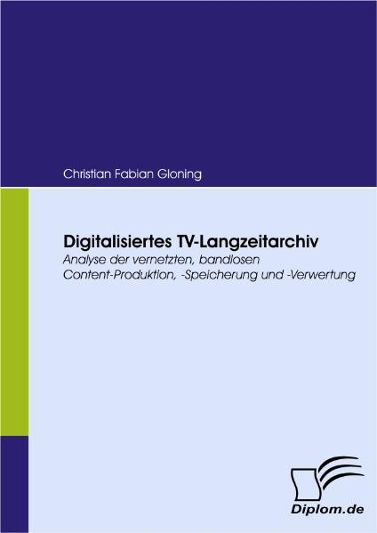 Digitalisiertes TV-Langzeitarchiv als Buch von ...