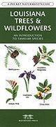 Louisiana Trees & Wildflowers: A Folding Pocket Guide to Familiar Species