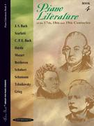 Piano Literature of the 17th, 18th and 19th Centuries, Bk 4