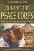 The Complete Guide to Joining the Peace Corps: What You Need to Know Explained Simply