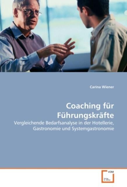 Coaching für Führungskräfte als Buch von Carina...