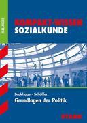 Kompakt-Wissen Realschule. Politik - Sozialkunde