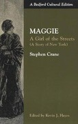 Maggie: A Girl of the Streets (a Story of New York)