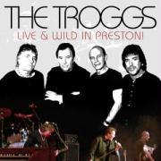Live And Wild In Preston!