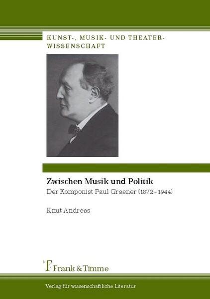 Zwischen Musik und Politik als Buch von Knut An...