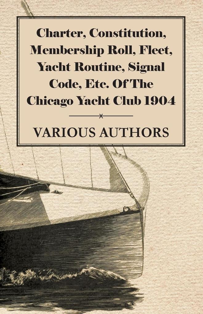 Charter, Constitution, Membership Roll, Fleet, ...