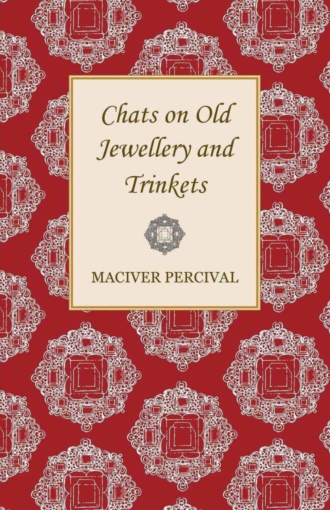 Chats on Old Jewellery and Trinkets als Taschen...