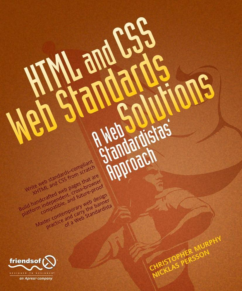 HTML and CSS Web Standards Solutions: A Web Sta...