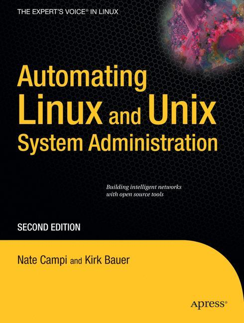 Automating Linux and Unix System Administration...
