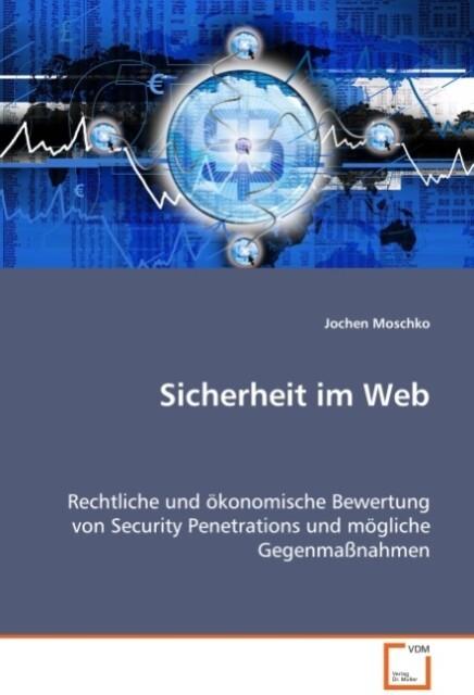 Sicherheit im Web als Buch von Jochen Moschko