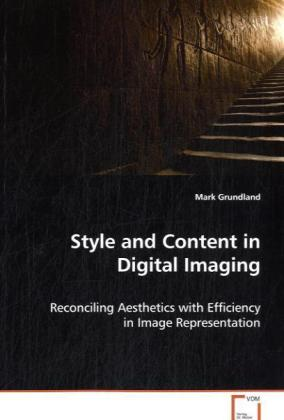Style and Content in Digital Imaging als Buch v...
