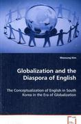Globalization and the Diaspora of English