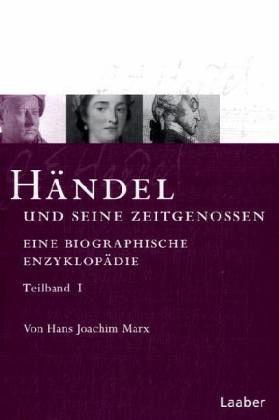 Das Händel-Handbuch in 6 Bänden. Händel und sei...