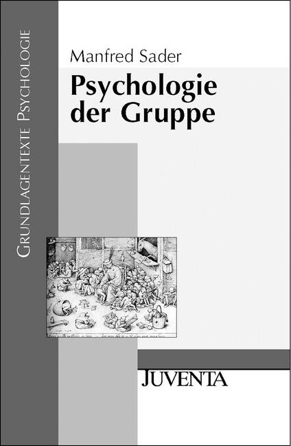 Psychologie der Gruppe als Buch von Manfred Sader