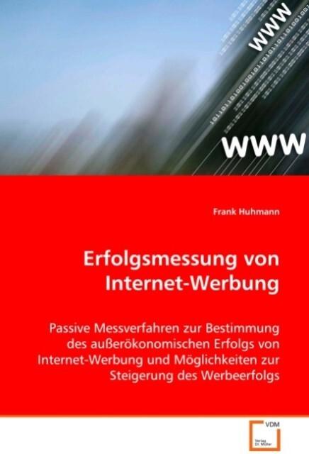 Erfolgsmessung von Internet-Werbung als Buch vo...
