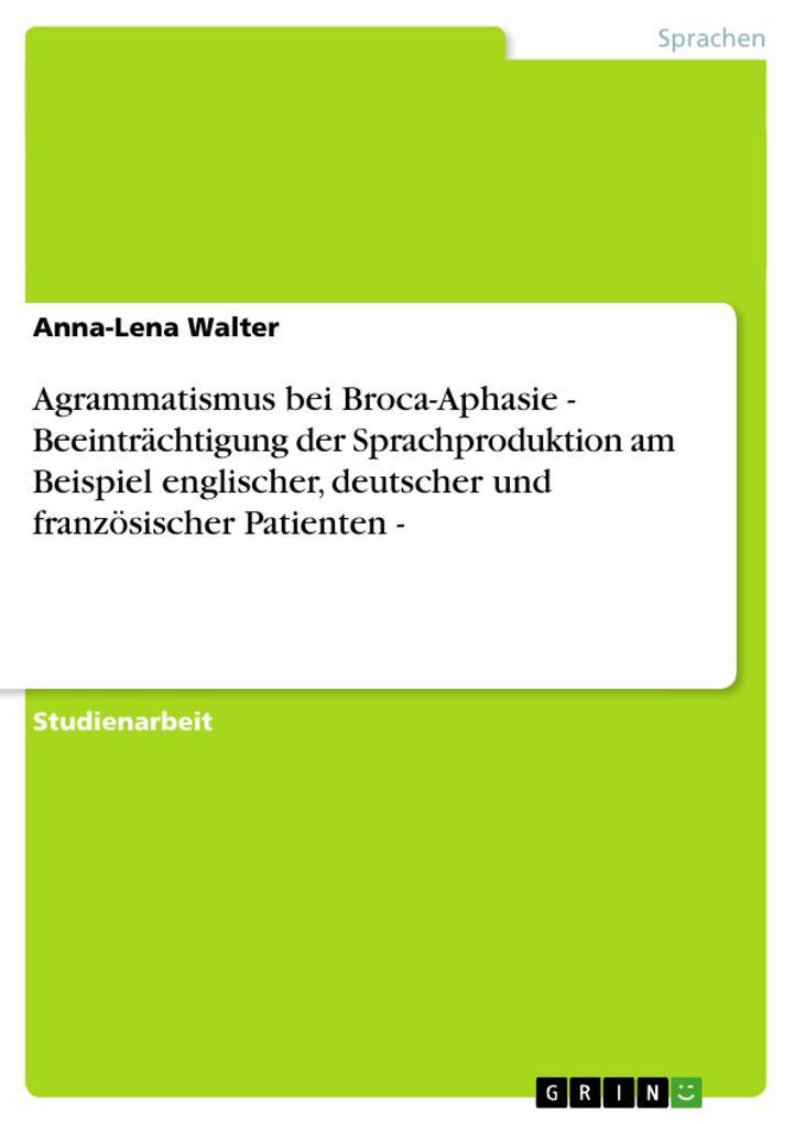 Agrammatismus bei Broca-Aphasie - Beeinträchtig...