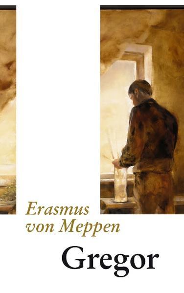 Gregor als Buch von Erasmus von Meppen