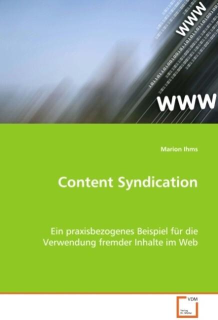 Content Syndication als Buch von Marion Ihms