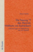 Die Fassung *T des 'Parzival' Wolframs von Eschenbach