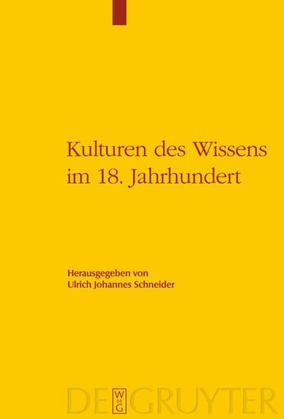 Kulturen des Wissens im 18. Jahrhundert als Buc...