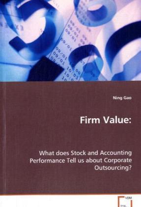 Firm Value: als Buch von Gao Ning