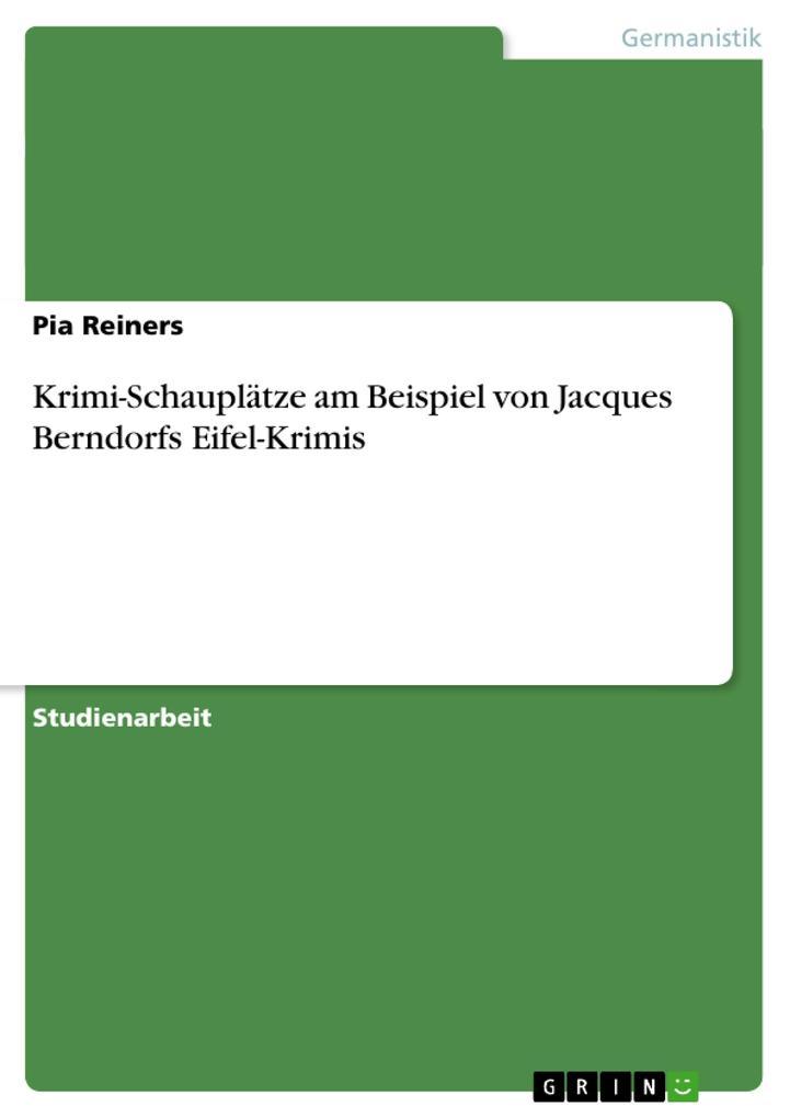 Krimi-Schauplätze am Beispiel von Jacques Bernd...