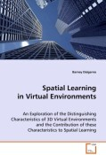Spatial Learning in Virtual Environments