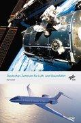 Das Deutsche Zentrum für Luft- und Raumfahrt
