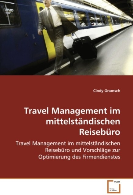 Travel Management im mittelständischen Reisebür...