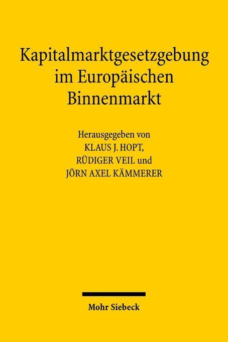 Kapitalmarktgesetzgebung im Europäischen Binnen...