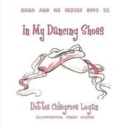 In My Dancing Shoes: Nana and Me Series Book Two
