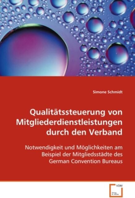 Qualitätssteuerung von Mitgliederdienstleistung...