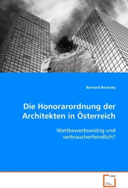 Die Honorarordnung der Architekten in Österreic...