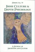 Spring Vol. 79: Irish Culture & Depth Psychology: A Journal of Archetype and Culture