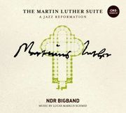The Martin Luther Suite-A Jazz Reformation